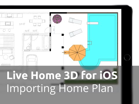 Live Home 3D for iOS / iPadOS Tutorials - Importing Home Plan