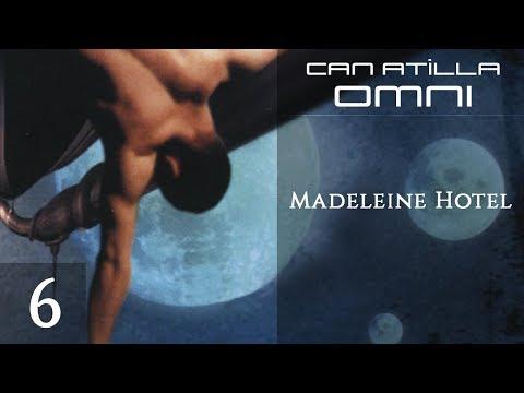 Can Atilla - Madeleine Hotel