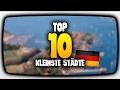 TOP 10 - Kleinste Städte Deutschlands