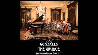 Chilly Gonzales - The Grudge featuring Kaiser Quartett (Live Audio)