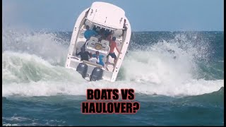 Boats vs Haulover | Wrong Place Wrong Time