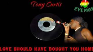 Tony Curtis - Love Should Have Brought You Home