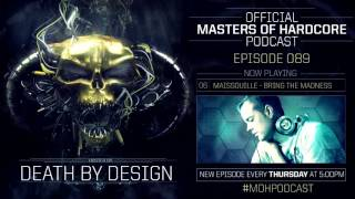 Official Masters of Hardcore Podcast 089 by Death by Design