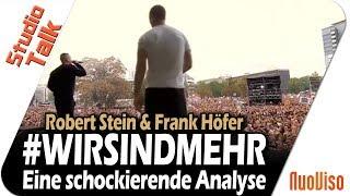 #WIRSINDMEHR - Eine schockierende Analyse - Robert Stein im Gespräch mit Frank Höfer