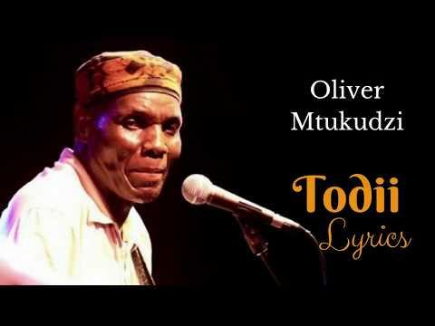 Oliver Mtukudzi  - Todii (Translation Lyrics)