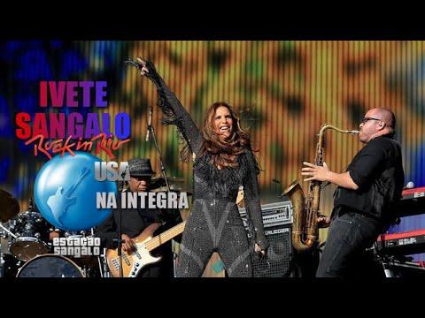 Ivete Sangalo Rock In Rio USA na íntegra