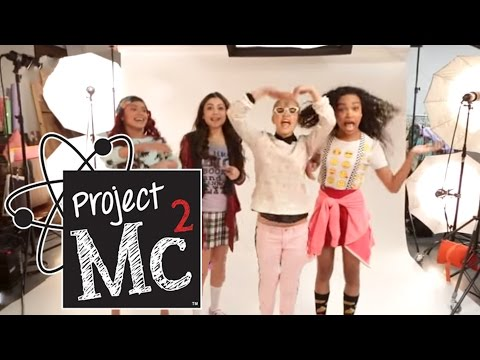 Project Mc² Song | Sing-along | Behind The Scenes | Music Video