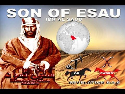 IBN AL SAUD(Son of Esau): Esaudi rise to power & שָׁ֫מֶן Shemen,Fat,Oil