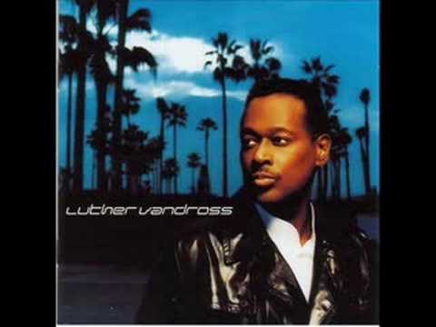 Let's Make Tonight the Night- Luther Vandross