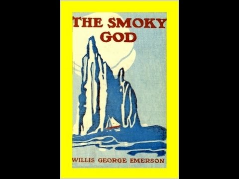 The Smoky God Revealed - Fact or Fiction?