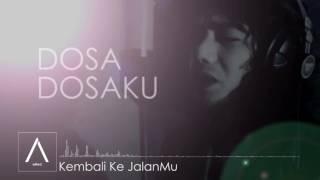 aMed - Kembali Ke JalanMu (Official Lyric Video)