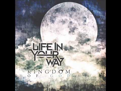 Life In Your Way - Like A River (lyrics)