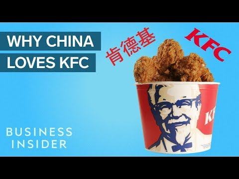 Why China Loves KFC