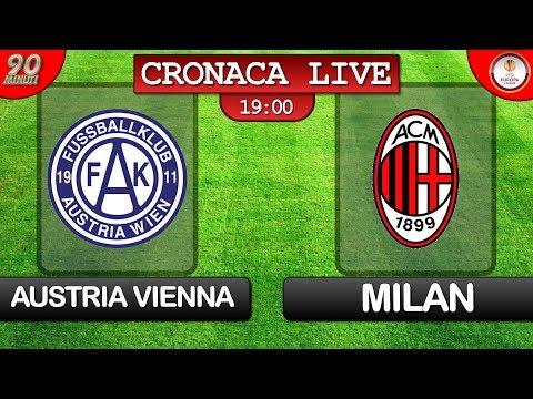 Live in diretta streaming di AUSTRIA VIENNA MILAN del 14/09/17 EUROPA LEAGUE