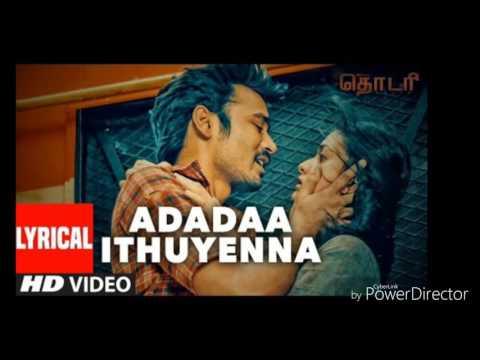 Thodari   Adadaa Ithuyenna video song...