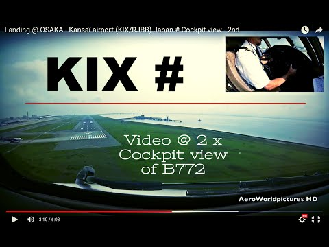 Landing @ OSAKA - Kansaï airport (KIX/RJBB) Japan # Cockpit view - 2nd