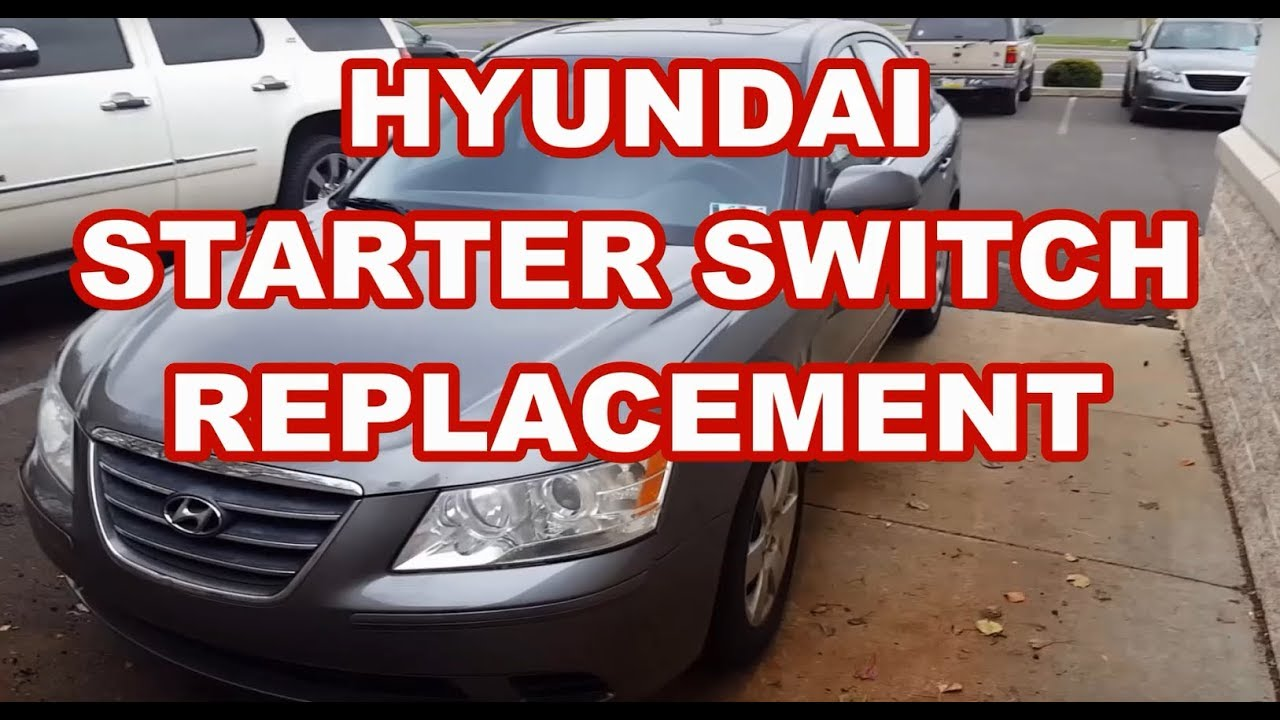 small resolution of hyundai sonata azera ignition switch replacement 2006 2010 starter problem key switch faulty