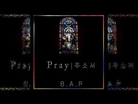 B.A.P - PRAY (주소서) [3D Audio]