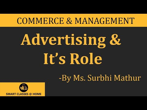 Advertising & Its Role lecture, MBA  by Surbhi Mathur, Biyani group of colleges