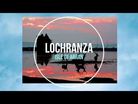 Lochranza, Isle of Arran - Photo Slideshow