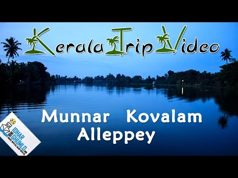 "kerala Tourism video "" Munnar, alleppey and Kovalam"""