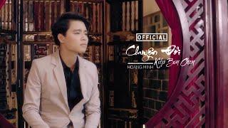 Chuyện Đời (Kiếp Bon Chen) - Hoàng Minh