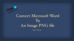 Convert Microsoft Word Document to Image File Without a Scanner | One Note Route | Word to PNG