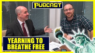 Graham Hughes's #PUBCAST 52 | Yearning To Breathe Free