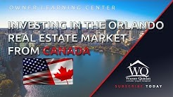 Investing in the Orlando Real Estate Market from Canada | Property Management Advice