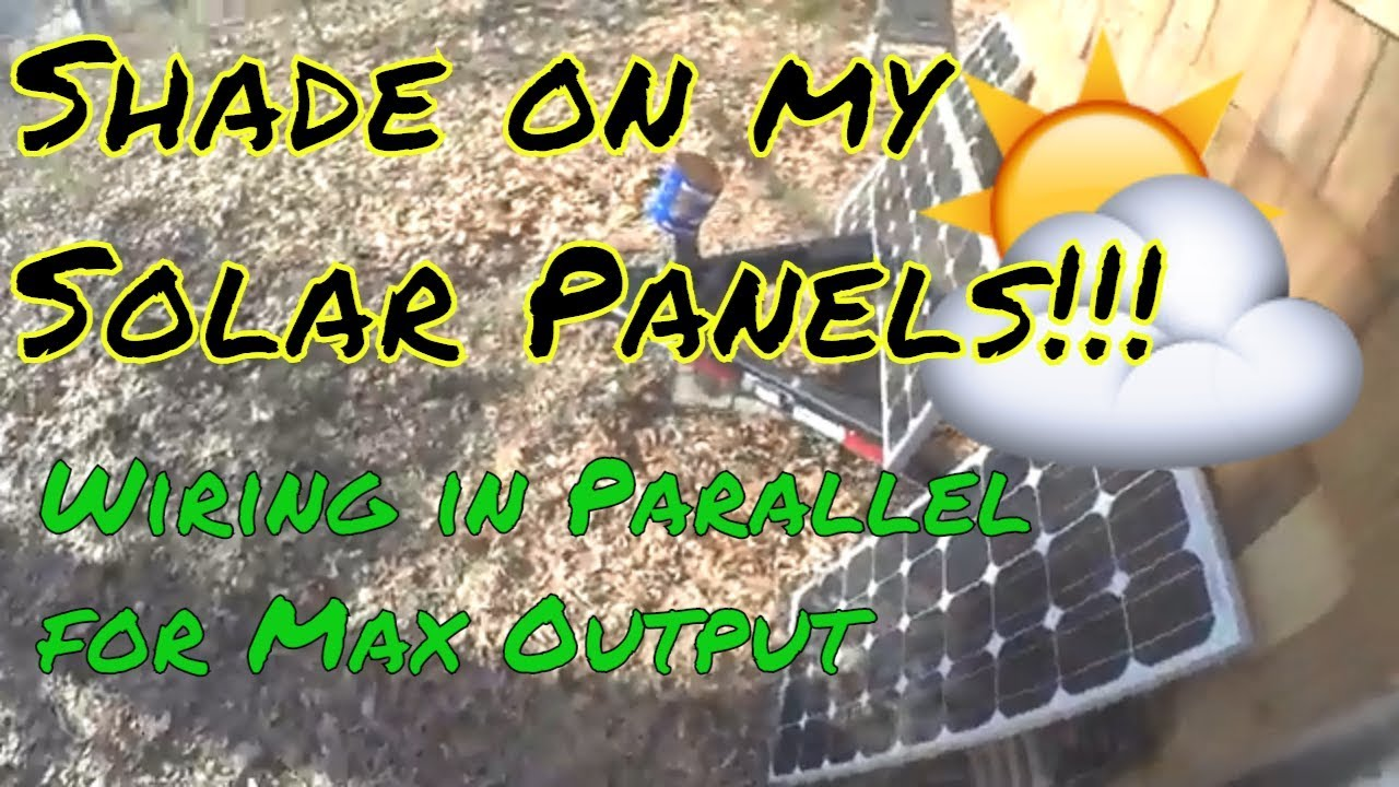 Solar Panels Wiring In Parallel To Maximize Output When Shaded