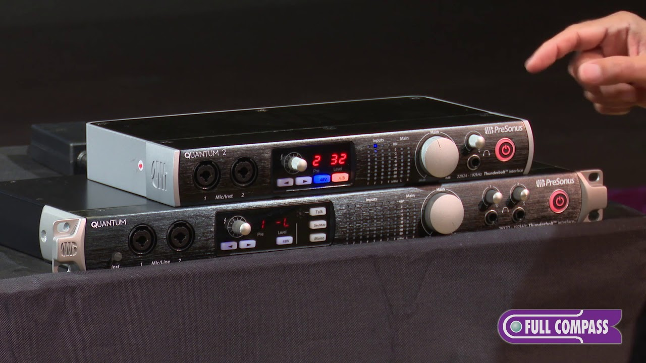 PreSonus Quantum and Quantum 2 Thunderbolt Interfaces Overview | Full  Compass