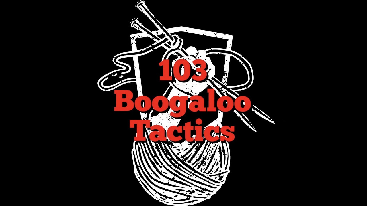 Boogaloo Tactics