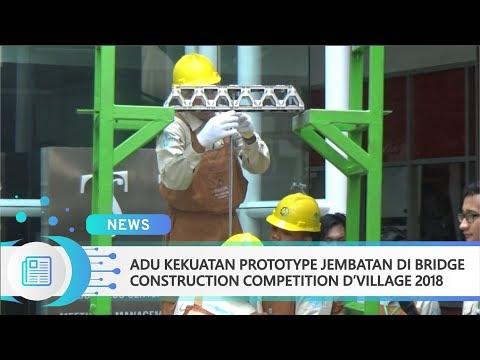 Adu Kekuatan Prototype Jembatan di Bridge Construciton Competition D'VILLAGE 2018