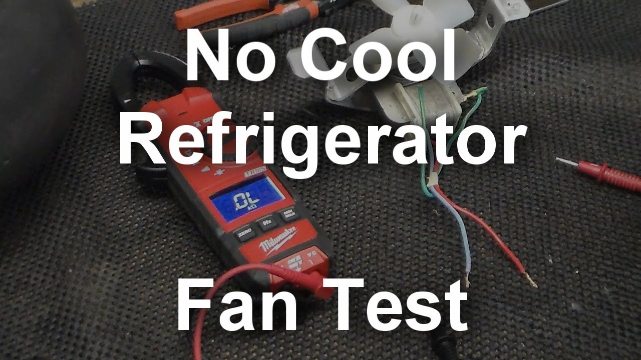 hight resolution of how to test the evaporator fan in your refrigerator