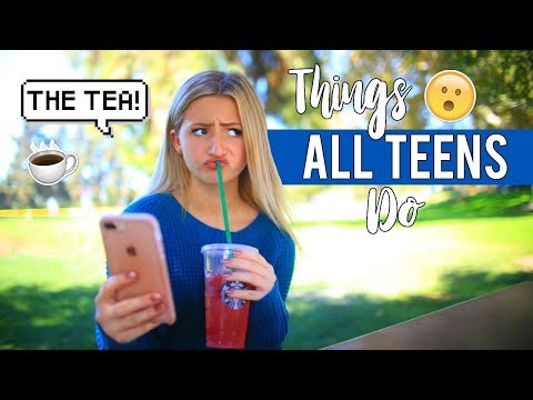 Things ALL TEENS DO! | Kalista Elaine