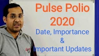 Pulse Polio 2020: Date and Fixes....when you can't vaccinate & what to do if you missed the 1st day?