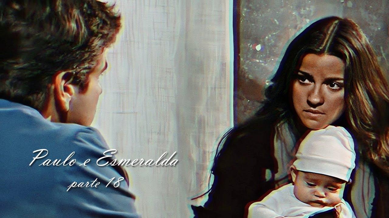 Paulo e Esmeralda - PARTE 18