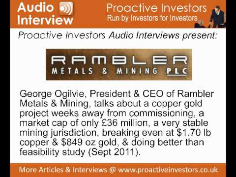 George Ogilvie, President & CEO of Rambler Metals & Mining, talks to Proactive Investors
