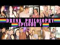 Gay Drunk Philosophy - Ep. 5:
