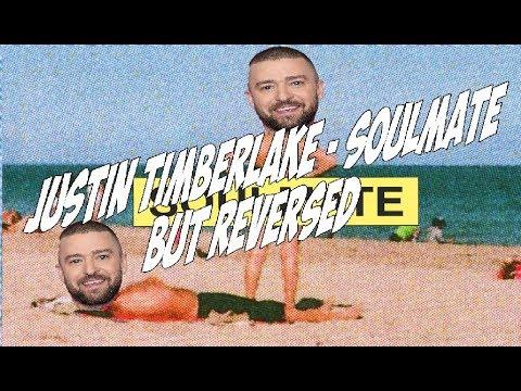 Justin Timberlake - SoulMate (Audio) but REVERSED