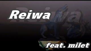 『歌ってみた!』 Reiwa feat. milet  (ルビあり) / MAN WITH A MISSION
