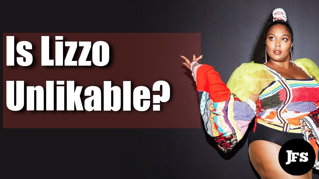 Is Lizzo Unlikable?