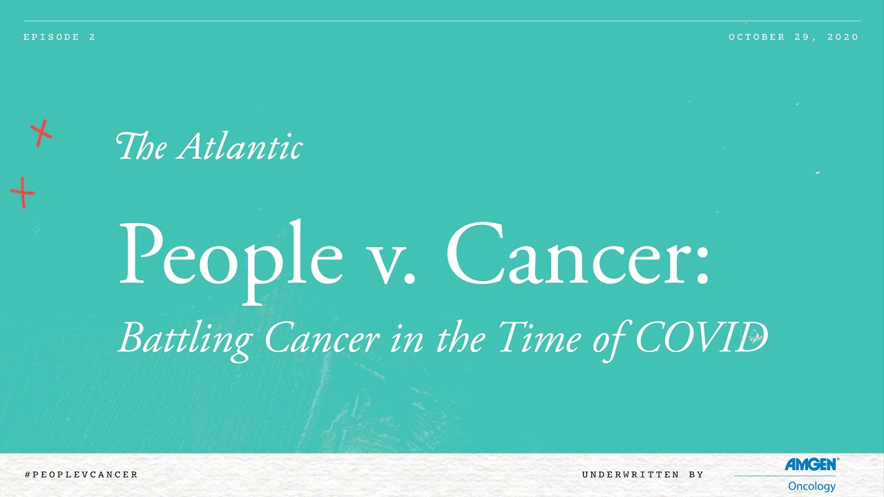 People Vs. Cancer - The Atlantic Interview
