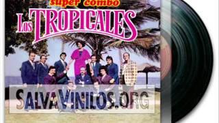 SUPER COMBO LOS TROPICALES (1975), Album Completo