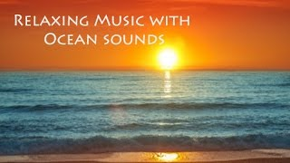 Relaxing Music with Ocean Sounds | Spa Music | Relaxation Music | New Age Music | Nature Sounds 🌅260