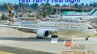 Etihad Airways First Boeing 787-9 (A6-BLA) first flight-take off and landing
