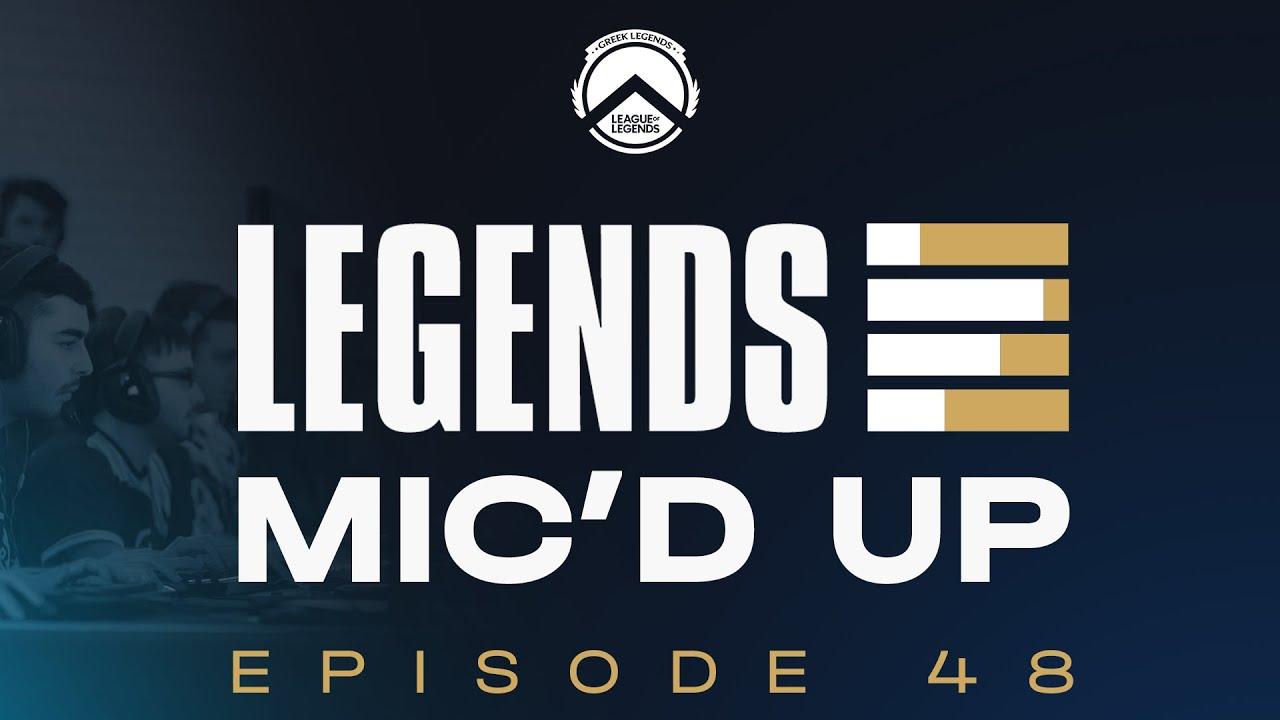 Legends Mic'd Up - Ep.48