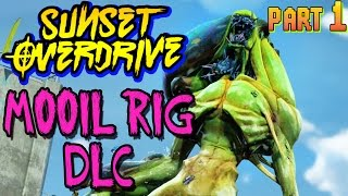 SUNSET OVERDRIVE Mooil DLC Walkthrough Gameplay Part 1