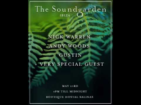 Nick Warren @ The Soundgarden - Ibiza Opening Party - Boutique Hostal Salinas - 23-05-2017