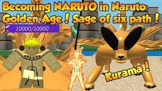 Becoming NARUTO in Naruto: Golden Age! *SAGE OF SIX PATH + KURAMA!* | Roblox